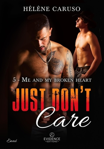 Hélène Caruso - Me and my broken heart - Just don't care, T5.