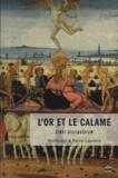 Hélène Casanova-Robin - L'or et le calame Liber discipulorum - Hommage à Pierre Laurens.