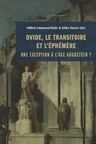 Ovide, le transitoire et l'éphémère. Une exception à l'âge augustéen ?