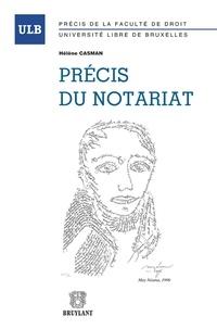 Hélène Casman - Précis du notariat.