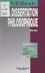 Hélène Cazals - La dissertation philosophique.