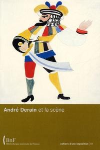 Hélène Celhay de Larrard - André Derain et la scène.