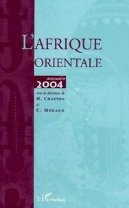 Hélène Charton et Claire Médard - L'Afrique orientale - Annuaire 2004.
