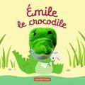 Hélène Chetaud - Emile le crocodile.