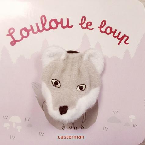 Hélène Chetaud - Loulou le loup.