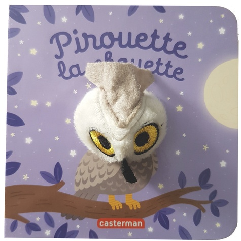 Hélène Chetaud - Pirouette la chouette.