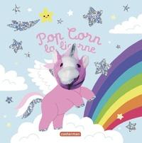 Hélène Chetaud - Pop Corn la licorne.