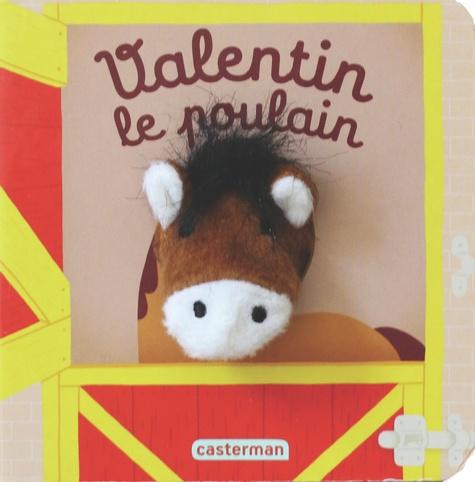 Hélène Chetaud - Valentin le poulain.