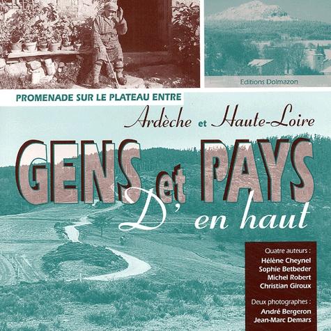 Hélène Cheynel - Gens et pays d'en haut - Promenade sur le plateau entre Ardèche et Haute-Loire.