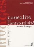 Hélène Chuquet et Michel Paillard - Causalité et contrastivité - Etudes de corpus.