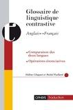Hélène Chuquet et Michel Paillard - Glossaire de linguistique contrastive anglais-français.