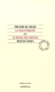 Hélène Cixous - La ville parjure ou le réveil des Erinyes. 1 DVD
