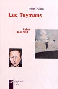 Hélène Cixous - Luc Tuymans - Relevé de la Mort. Coffret 2 volumes.