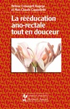Hélène Colangeli Hagège - La rééducation ano-rectale tout en douceur.
