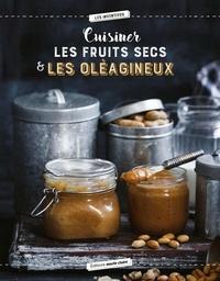 Hélène Comlan - Cuisiner les oléagineux - 40 recettes saines et savoureuses.