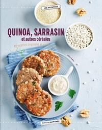 Quinoa, sarrasin, millet...- Cuisinez les céréales sous toutes leurs formes ! - Hélène Comlan |