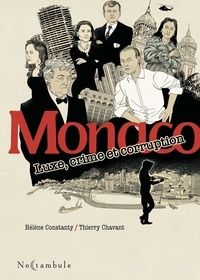 Hélène Constanty et Thierry Chavant - Monaco - Luxe, crime et corruption.