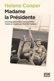 Helene Cooper - Madame la présidente - Une biographie d'Ellen Johnson Sirleaf.