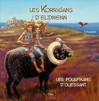 Hélène Cornen et François Plisson - Les Korrigans d'Elidwenn Tome 4 : Les Poulpikans d'Ouessant.