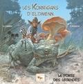 Hélène Cornen et F Plisson - Les Korrigans d'Elidwenn - Tome 1, La porte des légendes.