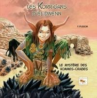 Hélène Cornen - Les korrigans d'Elidwenn - Tome 2 : Le mystère des hommes-crabes.