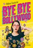 Hélène Couturier - Bye bye Bollywood.