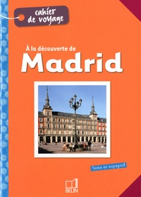 Descubriendo Madrid - Hélène Cuisse |
