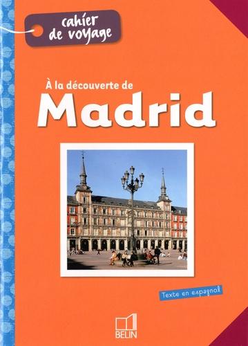 Hélène Cuisse - Descubriendo Madrid.