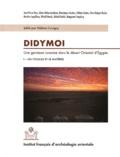 Hélène Cuvigny - Didymoi, une garnison romaine dans le désert oriental d'Egypte - Volume 1, Les fouilles et le matériel.