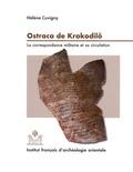 Hélène Cuvigny - Ostraca de Krokodilô - La correspondance militaire et sa circulation.