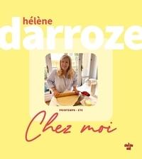Hélène Darroze - Chez moi - Printemps - Eté.