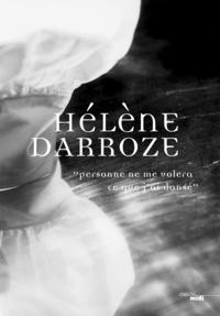 Hélène Darroze - Personne ne me volera ce que j'ai dansé.