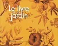 Openwetlab.it Le livre en son jardin - Trésors de botanique conservés dans les collections patrimoniales de la Bibliothèque municipale de Bordeaux Image