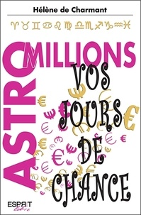 Hélène de Charmant - Astro millions - Vos jours de chance.
