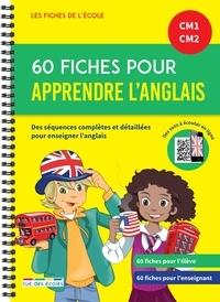 Hélène de Ligny Boudreau et Catherine Bessières - 60 fiches pour apprendre l'anglais CM1-CM2.