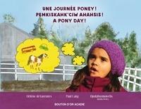 Hélène de Varennes et Paul Lang - Une journée poney! / Pemkiskahk'ciw ahahsis! / A pony day!.