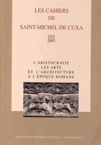Hélène Débax - L'aristocratie, les arts et l'architecture à l'époque romane.