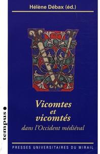 Hélène Débax et Pierre Chastang - Vicomtes et vicomtés - Dans l'Occident médiéval. 1 Cédérom