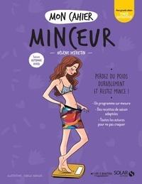 Hélène Defretin et Isabelle Maroger - Mon cahier minceur - Saison automne hiver.