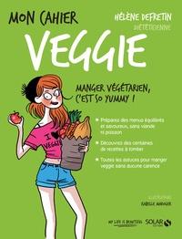Hélène Defretin - Mon cahier veggie.