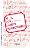 Hélène Dejean et Catherine Frugier - 50 exercices d'analyse transactionnelle.