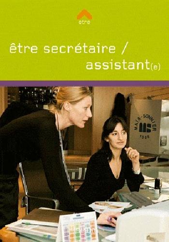 Etre secrétaire/assistant(e)