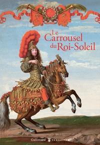 Hélène Delalex - Le Carrousel du Roi-Soleil.