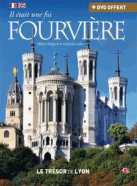 Hélène Delpech et Christian Salès - Il était une foi Fourvière. 1 DVD