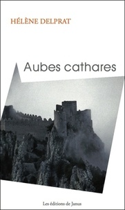 Hélène Delprat - Aubes cathares.