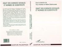 Hélène Desbrousses et Tony Andréani - Objet des sciences sociales et normes de scientificité.