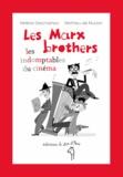 Hélène Deschamps - Les Marx Brothers - Les indomptables du cinéma.