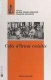 Hélène Desmet-Grégoire et  Collectif - Cafés d'Orient revisités.