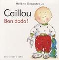Hélène Desputeaux - Caillou  : Bon dodo !.