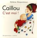 Hélène Desputeaux - Caillou  : C'est moi !.
